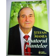 Senatorul Plantelor - Ştefan Manea – Ed. Heron