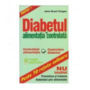 Diabetul si alimentatia controlata - NU insulinei - Jane Grant Tougas - Alex-Alex